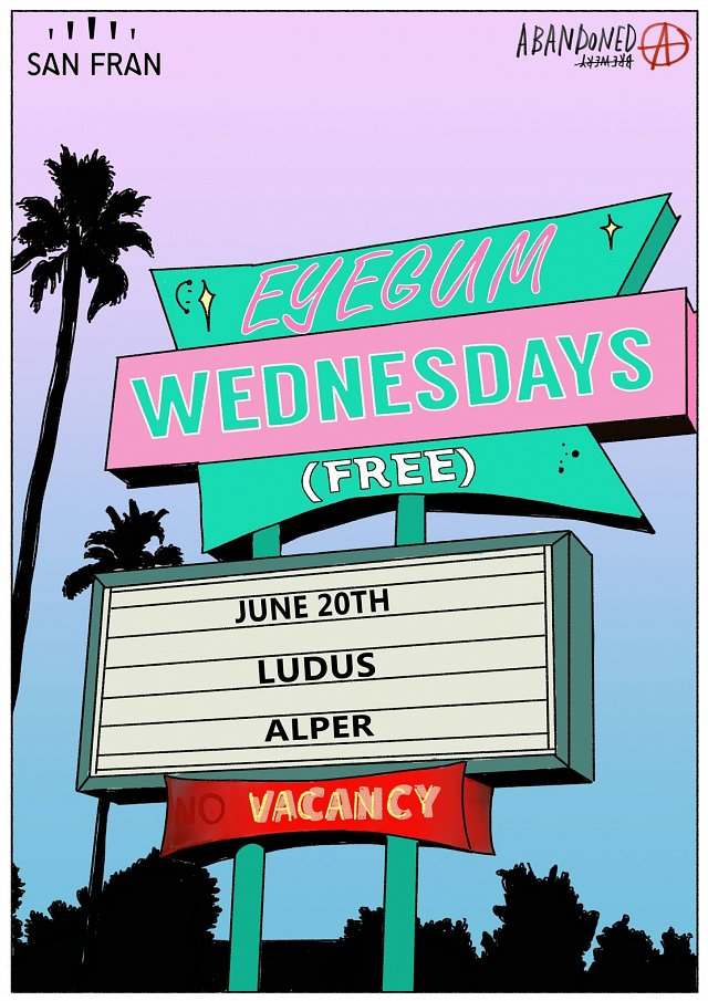 Eyegum Presents; Ludus & Alper