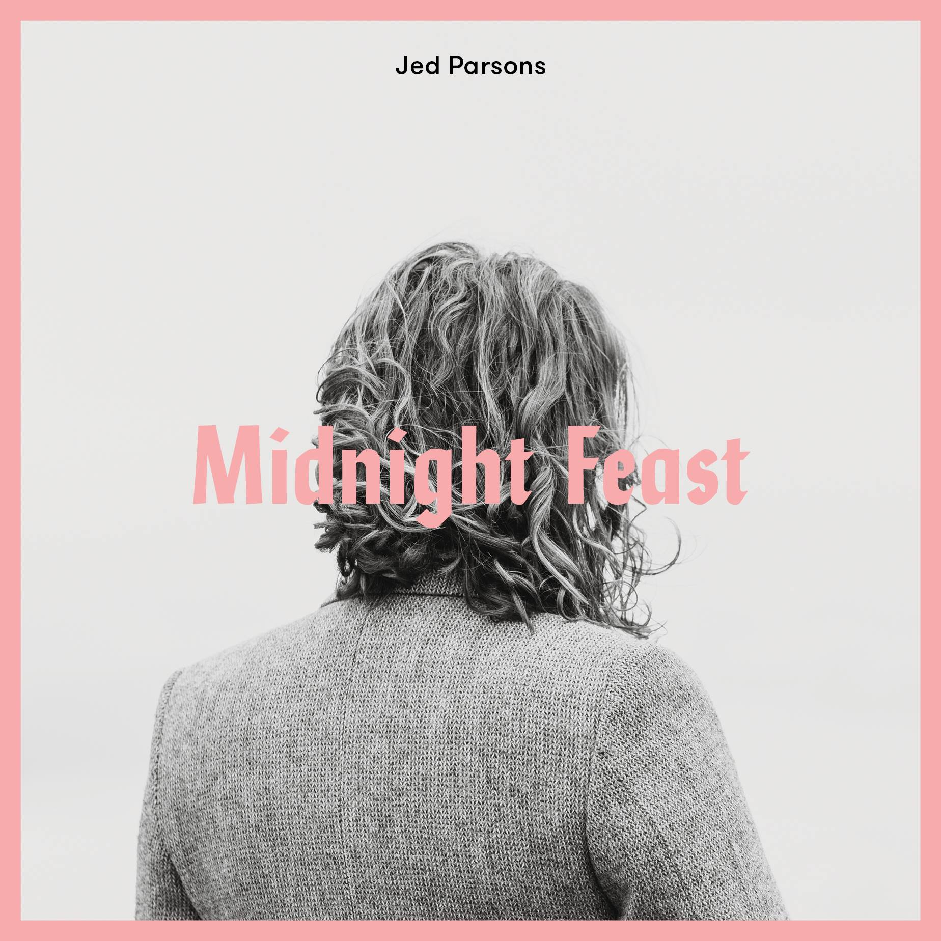 Jed Parsons 'Midnight Feast' Album Release