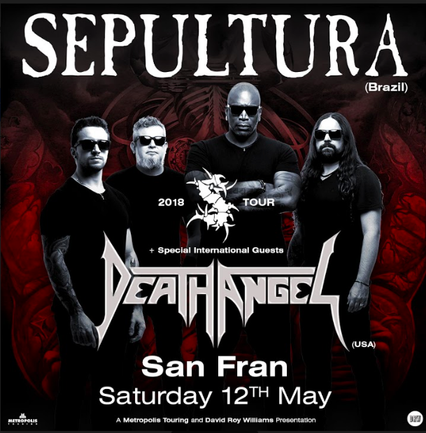 Sepultura (Brazil) + Death Angel (USA)