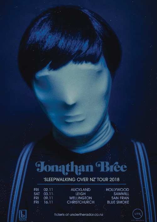 Jonathan Bree 'Sleepwalking Over NZ' Tour